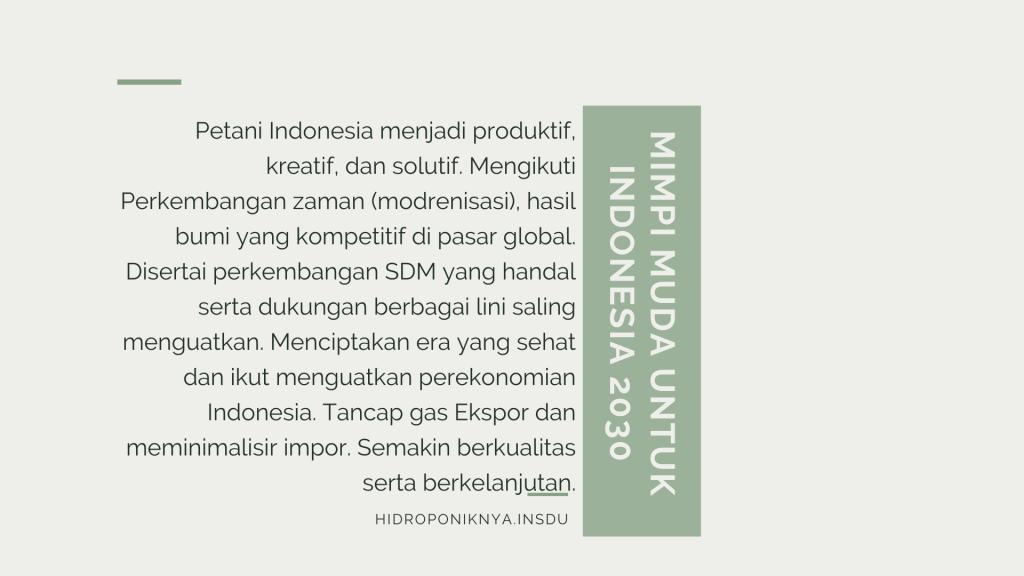 Impian untuk Pertanian Indonesia