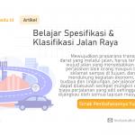 Belajar Spesifikasi & Klasifikasi Jalan Raya di Indonesia